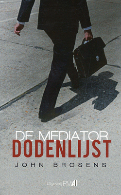 De mediator dodenlijst  by  John Brosens