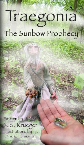 Traegonia The Sunbow Prophecy (2nd Edition) Kimberly Krueger