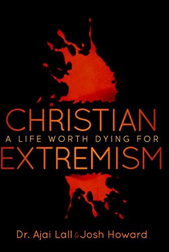 Christian Extremism Dr. Ajai Lall