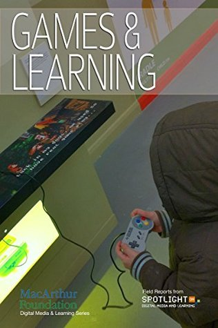 Games and Learning  by  Spotlight on Digital Media & Learning