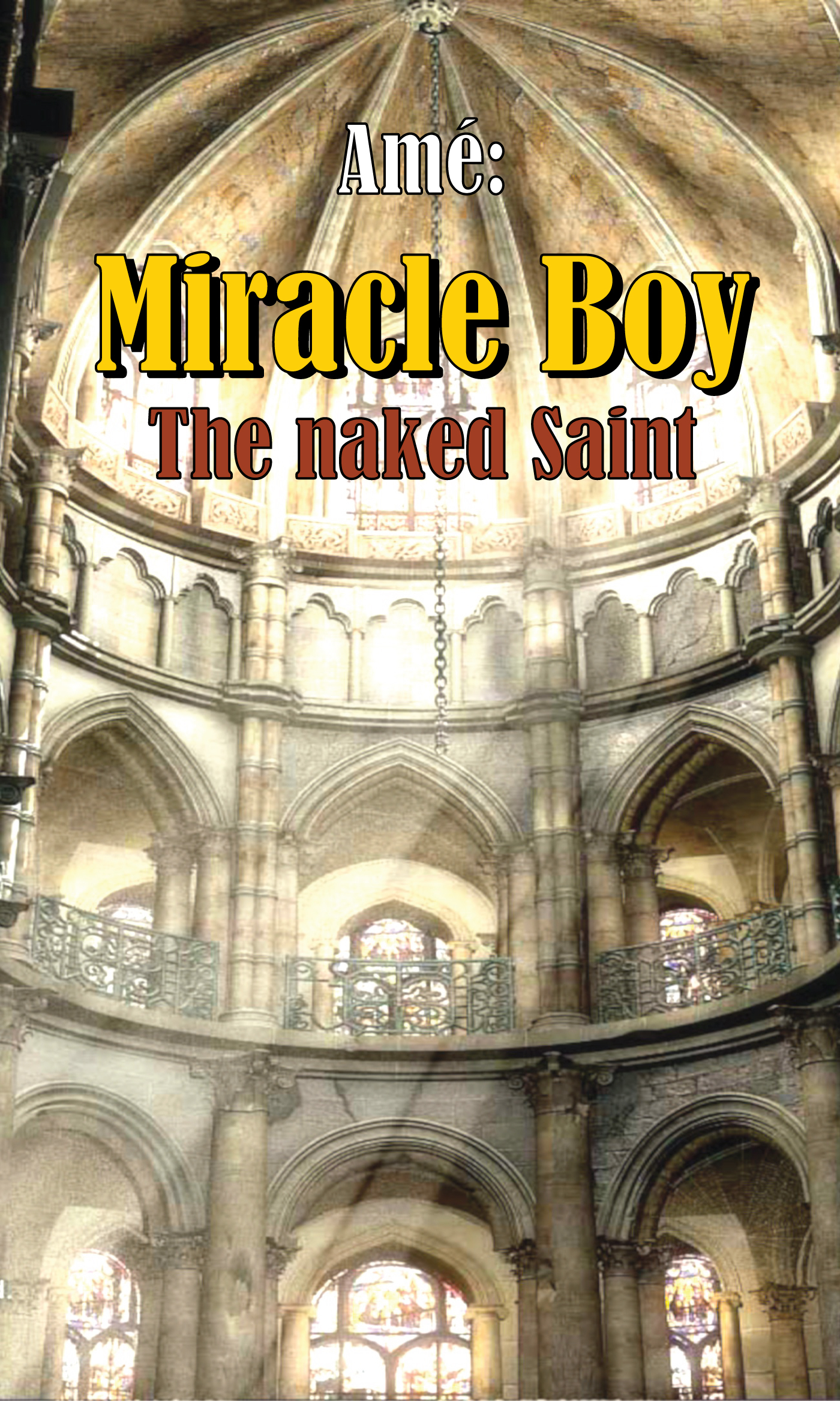 Miracle Boy -The Naked Saint Ame
