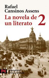 La novela de un literato, 2 (Hombres, ideas, escenas, efemérides, anécdotas...) [1914-1921]  by  Rafael Cansinos Assens