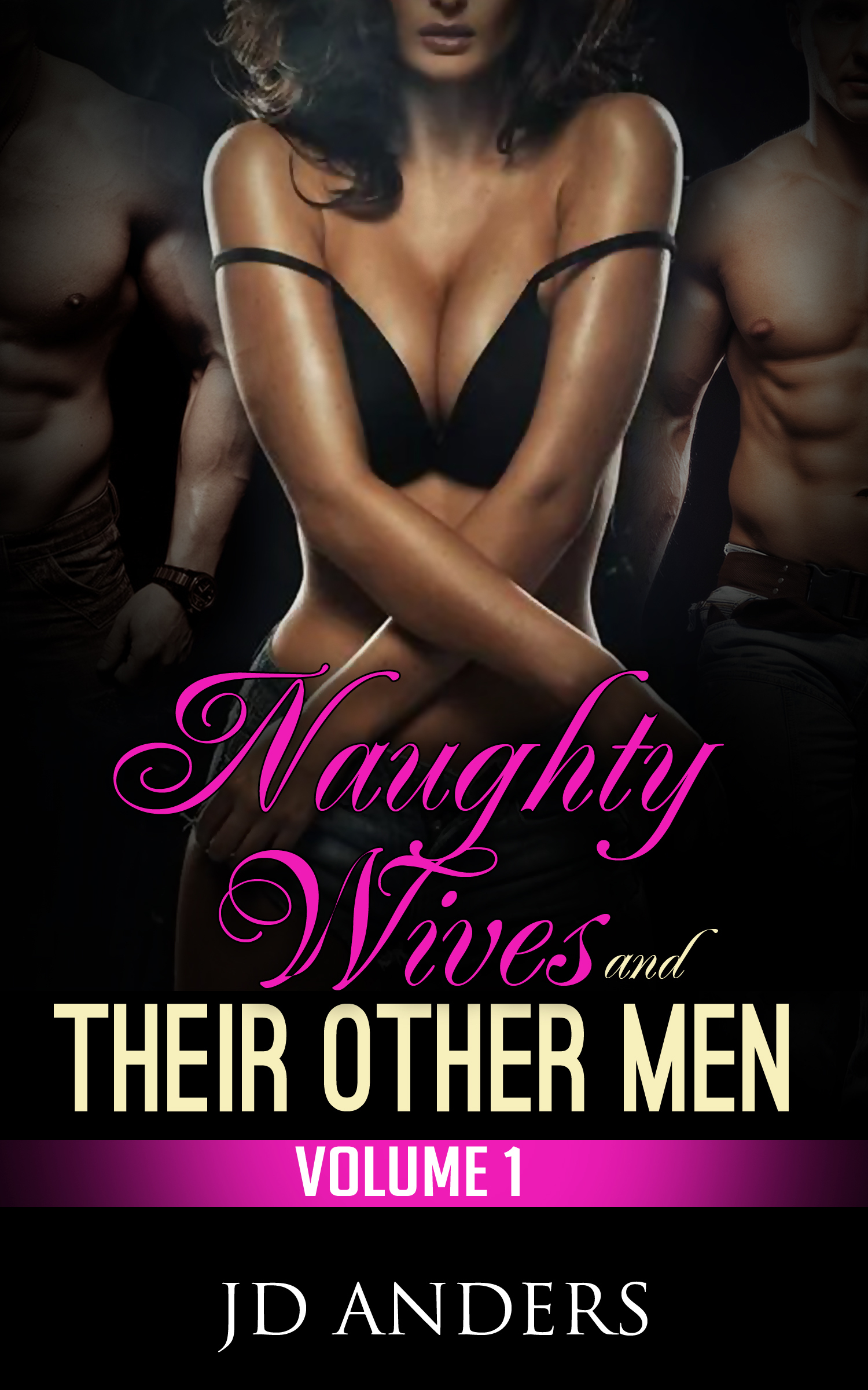 Naughty Wives and Their Other Men J.D. Anders
