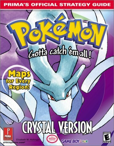 Pokemon Crystal: Primas Official Strategy Guide  by  Elizabeth M. Hollinger
