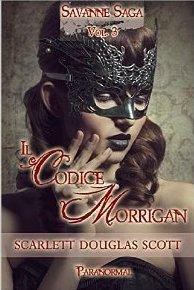Il codice Morrigan  by  Scarlett Douglas Scott