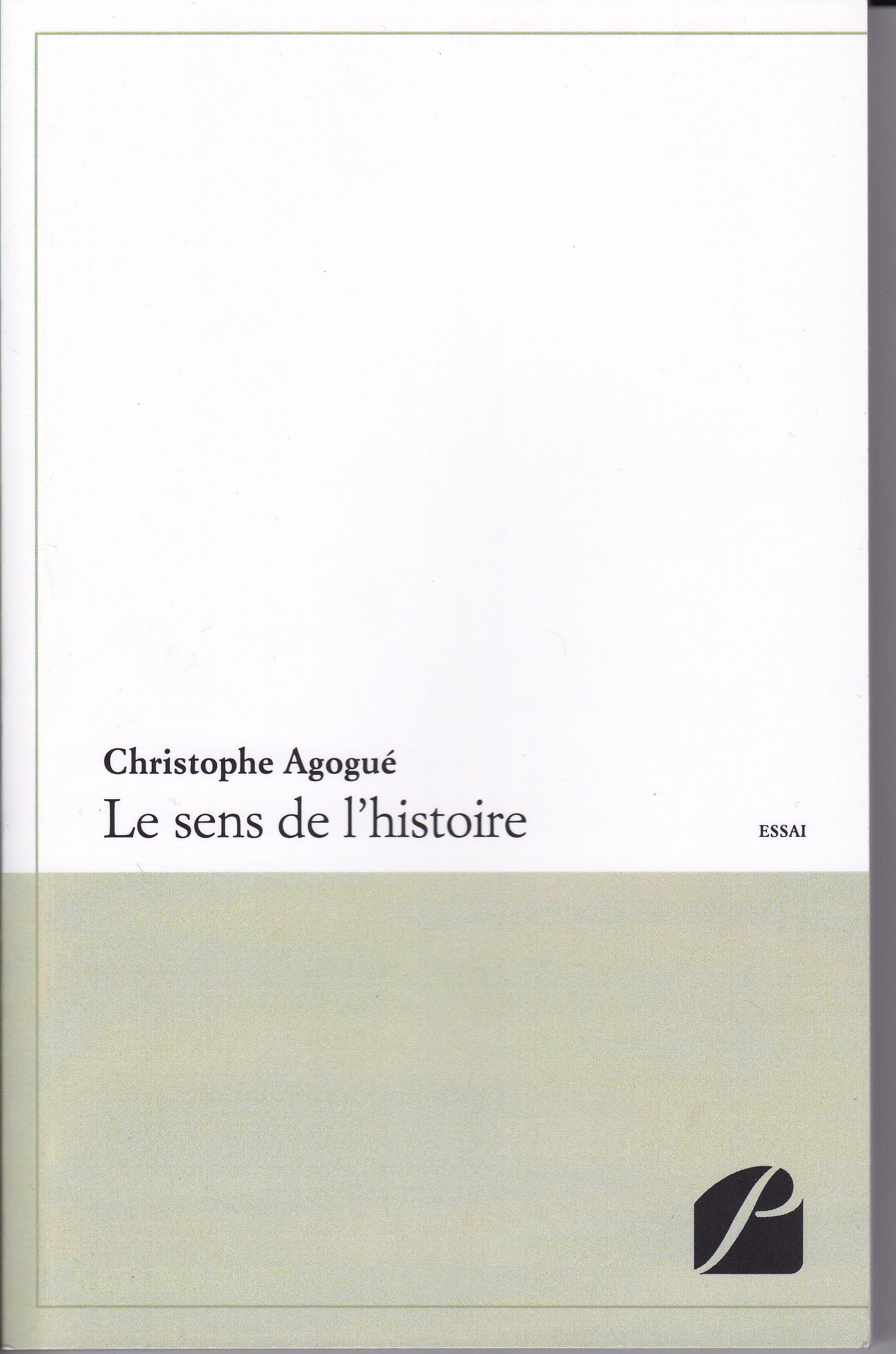 Le Sens de lHistoire Christophe Agogué