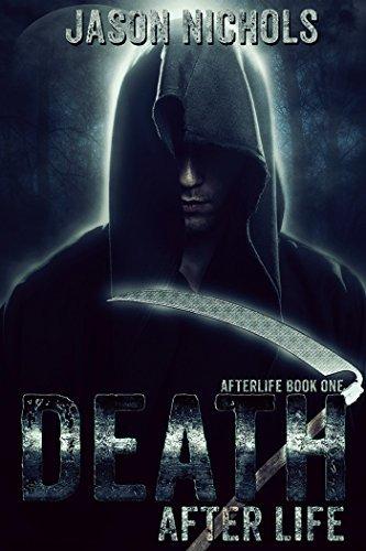 Death After Life (Afterlife Book 1) Jason Nichols