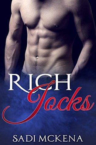 Rich Jocks  by  Sadi Mckena