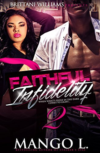 Faithful Infidelity 2  by  Mango L.