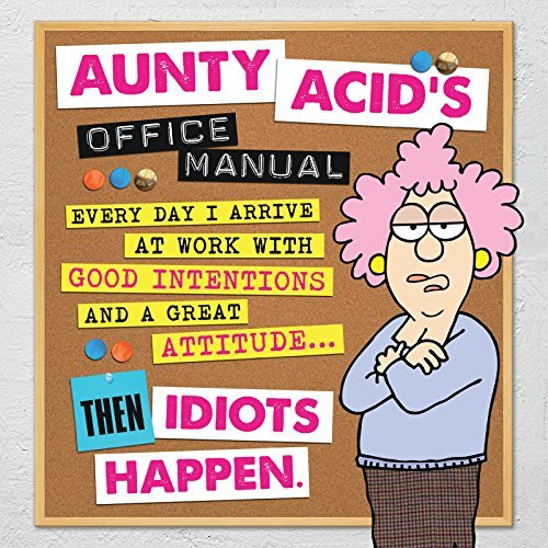 Aunty Acids Office Manual  by  Ged Backland