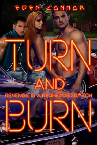 Turn & Burn Eden Connor