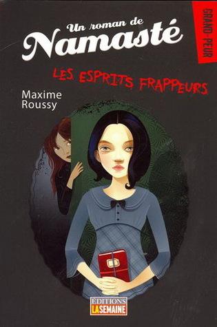 Les Esprits frappeurs  by  Maxime Roussy