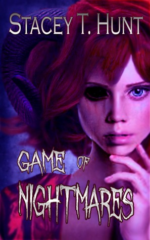 Game of Nightmares  by  Stacey T. Hunt