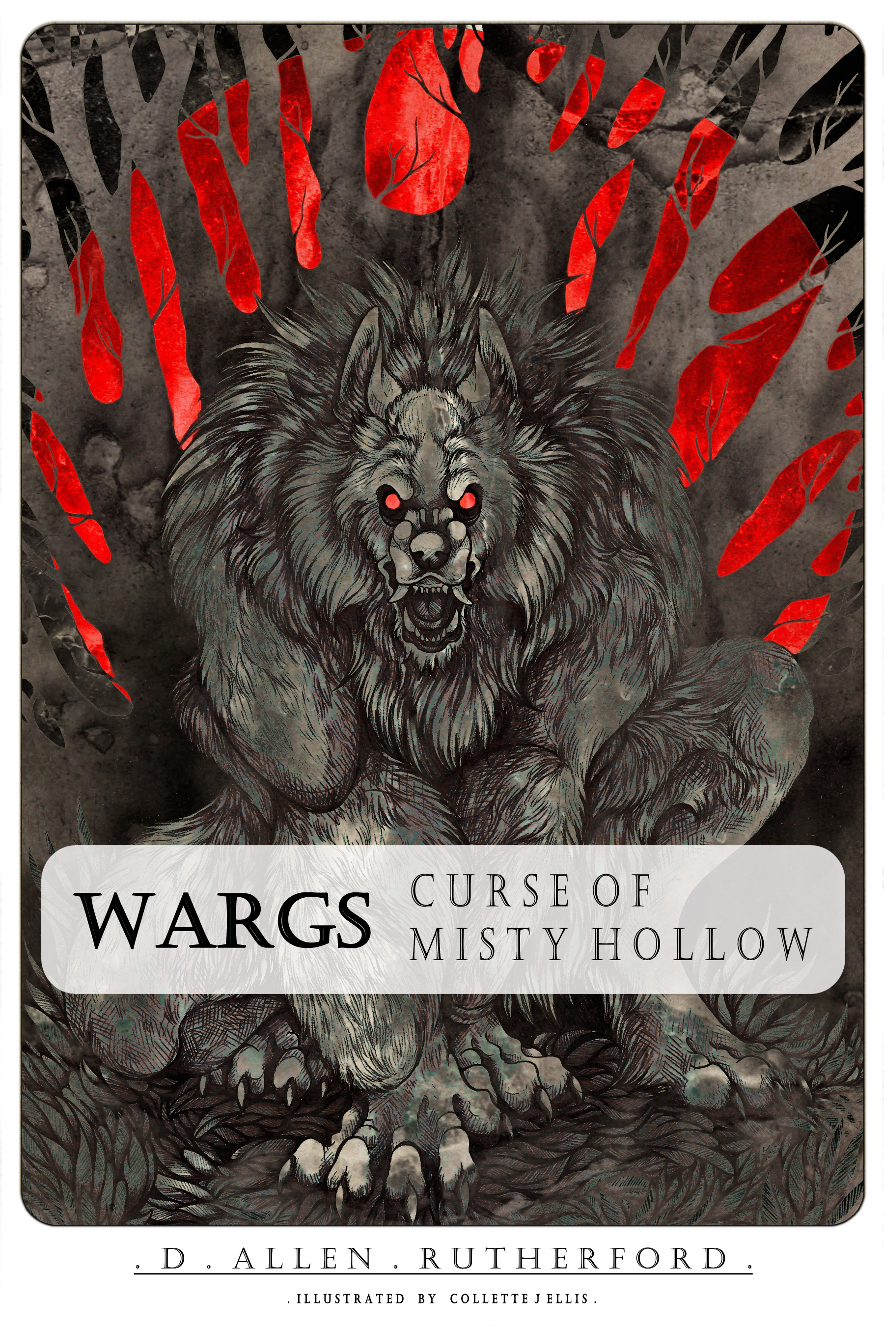 Wargs: Curse of Misty Hollow  by  D. Allen Rutherford