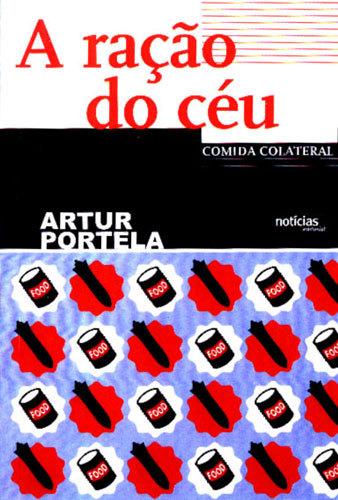 A ração do céu Artur Portela