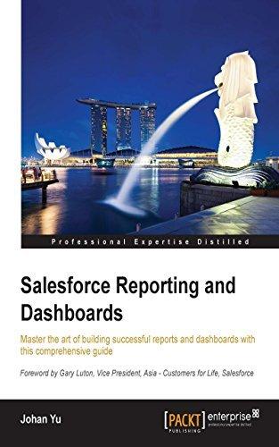 Salesforce Reporting and Dashboards Johan Yu