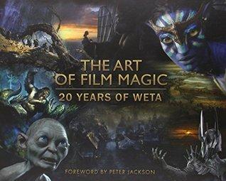 The Art of Film Magic: 20 Years of Weta Weta Workshop