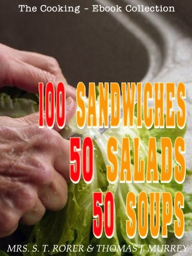 100 SANDWICHES,50 SALADS and 50 SOUPS Mrs. S. T. Rorer