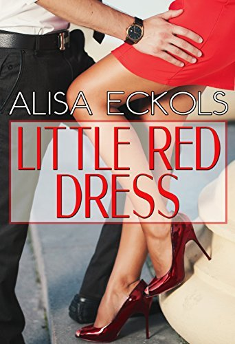 Little Red Dress  by  Alisa Eckols