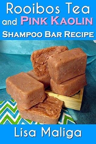 Rooibos Tea and Pink Kaolin Shampoo Bar Recipe  by  Lisa Maliga