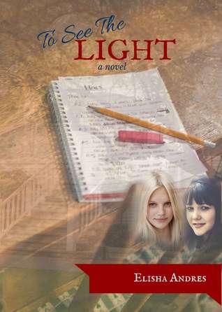 To See the Light Elisha Andres