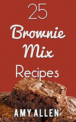 25 Brownie Mix Recipes Amy Allen