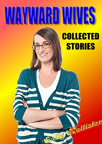 Wayward Wives: Collected Stories  by  Sally Hollister