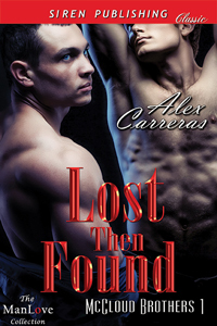 Lost Then Found (McCloud Brothers #1)  by  Alex Carreras