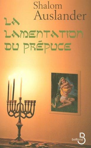 La Lamentation du prépuce Shalom Auslander
