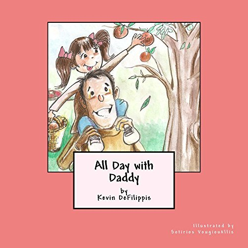 All Day with Daddy  by  Kevin DeFilippis