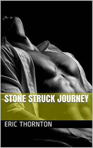 Stone Struck Journey Eric Thornton