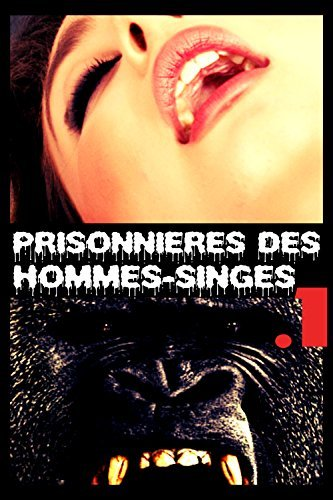 Prisonnières des hommes-singes .1  by  Kitty Clarkson