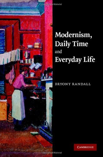 Modernism, Daily Time and Everyday Life Bryony Randall