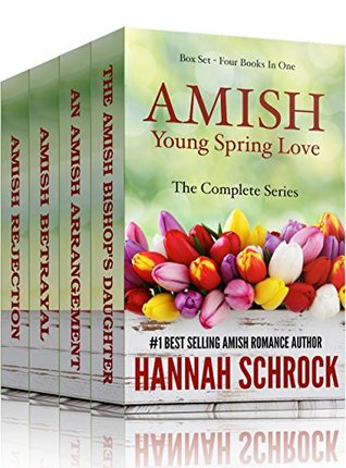 Amish Young Spring Love Box Set (Amish Romance) (Four Books in One Box Set)  by  Hannah Schrock