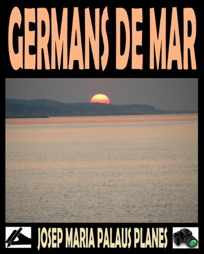 GERMANS DE MAR  by  Josep Maria Palaus Planes