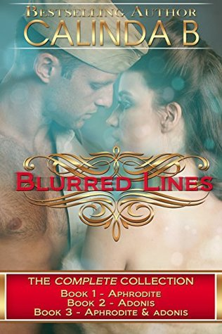 Blurred Lines: The Entire Collection  by  Calinda B.