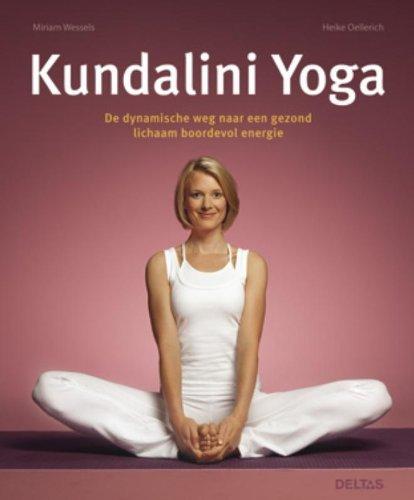 Kundalini Yoga  by  Miriam Wessels