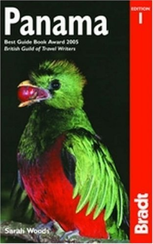 Panama: The Bradt Travel Guide  by  Sarah Woods