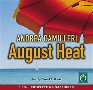August Heat (Inspector Montalbano, #10)  by  Andrea Camilleri