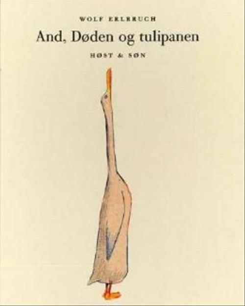 And, Døden og tulipanen Wolf Erlbruch