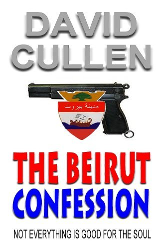 The Beirut Confession  by  David Cullen