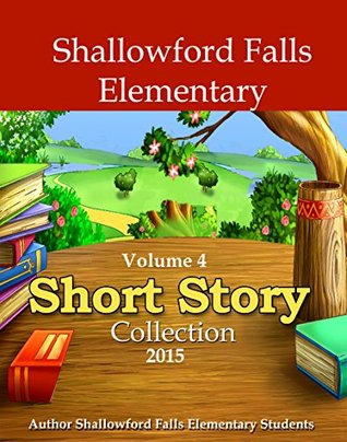 Shallowford Falls Vol. 4 Short Story Collection: 2015  by  Vivian King