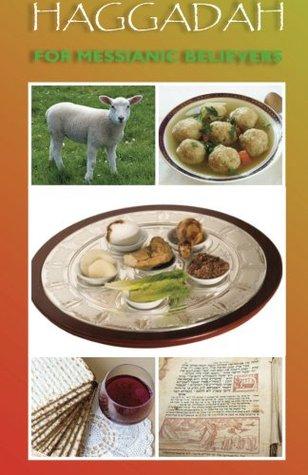 Haggadah for Messianic Believers (Messianic Helper Series)  by  Margaret McKee Huey