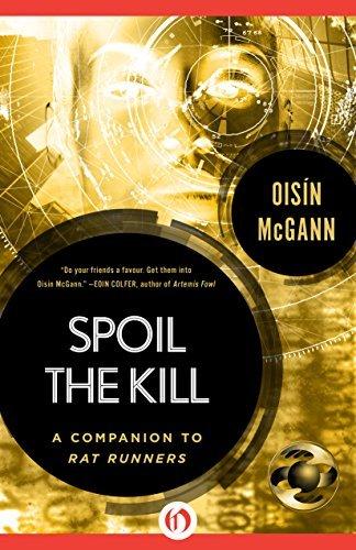 Spoil the Kill Oisin McGann
