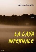 La casa infernale  by  Alessio Iarrera