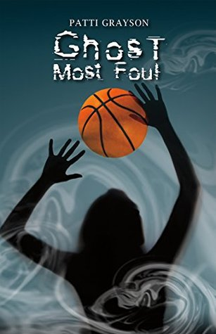 Ghost Most Foul Patti Grayson