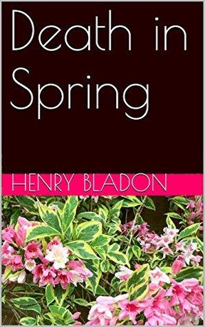 Death in Spring Henry Bladon