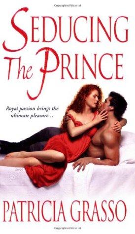 Seducing the Prince (The Kazanovs, #3) Patricia Grasso