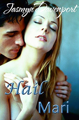 Hail Mari: A Short Erotic Sports Romance (Two-Minute Warning Book 2)  by  Jasmyn Davenport