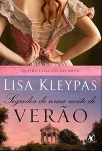 Segredos de Uma Noite de Verão (Quatro Estações do Amor, #1)  by  Lisa Kleypas